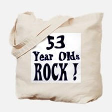 53 Year Olds Rock ! Tote Bag