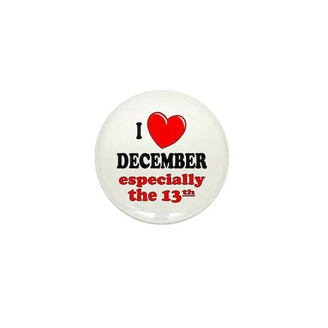 December 13th Mini Button