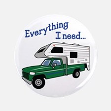 Everything I Need Button