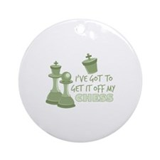 Off My Chess Round Ornament