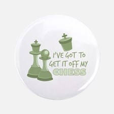 Off My Chess Button