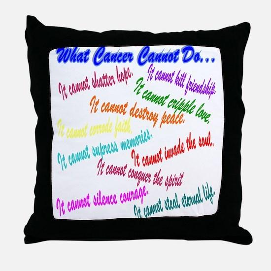 Cancer cannot Throw Pillow