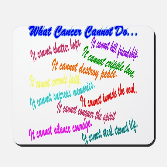 Cancer cannot Mousepad