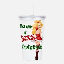 Have a Sexy Christmas Acrylic Double-wall Tumbler