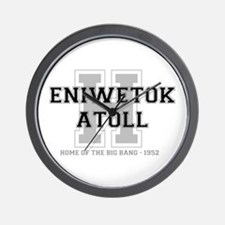 ENIWETOK ATOLL - HOME OF THE BIG BANG Wall Clock