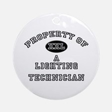 Property of a Lighting Technician Ornament (Round)