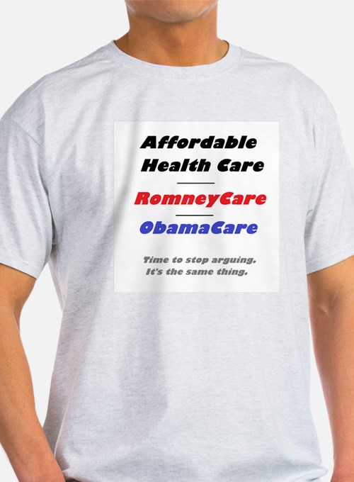 Affordable Health Care Stop Arguing T-Shirt