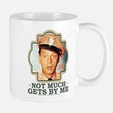 Not Much Get By Me Mug