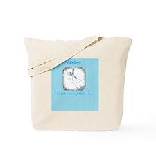 I Believe Adult Survivors of Child Abuse Tote Bag