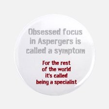 Aspergers Obsessed Focus Or Expert? Button