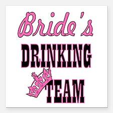 """bachelorette bride's dri Square Car Magnet 3"""" x 3"""""""