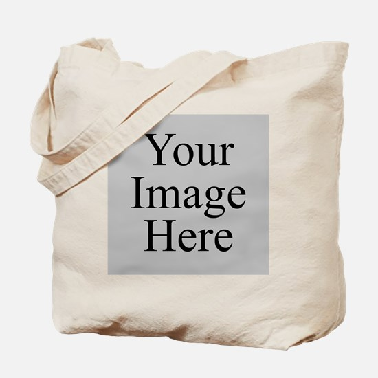 Your Image Here Tote Bag