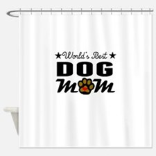 World's Best Dog Mom Shower Curtain