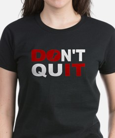 Don't Quit Speed Skating T-Shirt