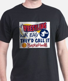 Funny Wrestler basketball T-Shirt