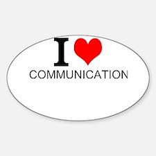 I Love Communications Decal