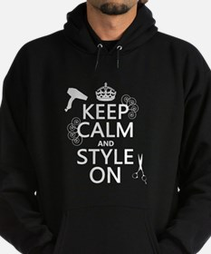 Keep Calm and Style On Hoody
