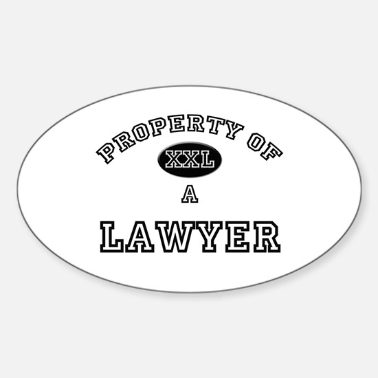 Property of a Lawyer Oval Decal