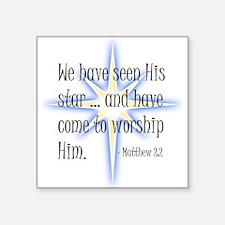 Birth of Christ - We have seen His star .. Sticker