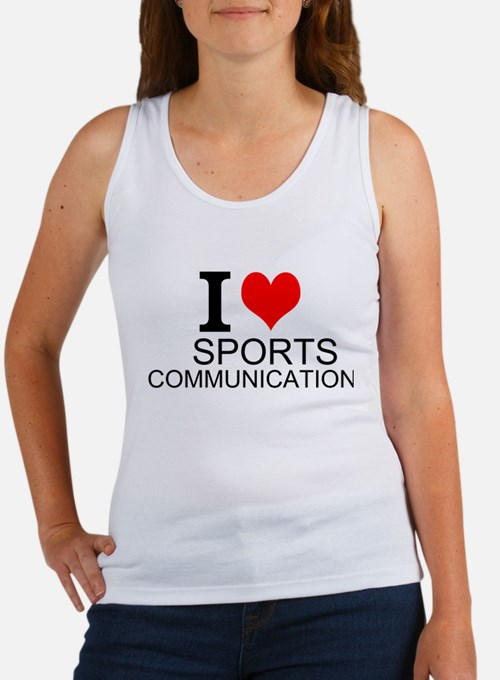 I Love Sports Communications Tank Top