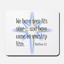 Birth of Christ - We have seen His star Mousepad