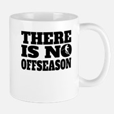 There Is No Offseason Skiing Mugs