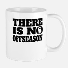 There Is No Offseason Weightlifting Mugs