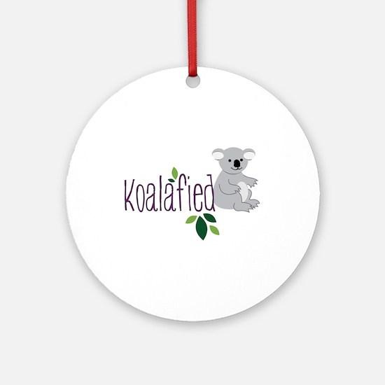 Koalafied Round Ornament