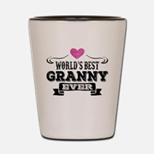 World's Best Granny Ever Shot Glass