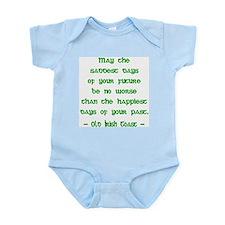 Irish Toast--Sad & Happy Days Infant Creeper
