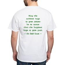 Irish Toast--Sad & Happy Days Shirt