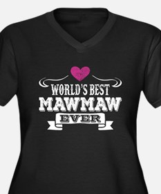World's Best Mawmaw Ever Plus Size T-Shirt