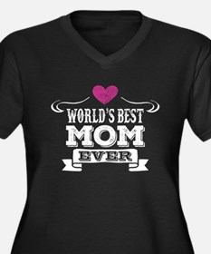 World's Best Mom Ever Plus Size T-Shirt