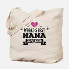 World's Best Nana Ever Tote Bag