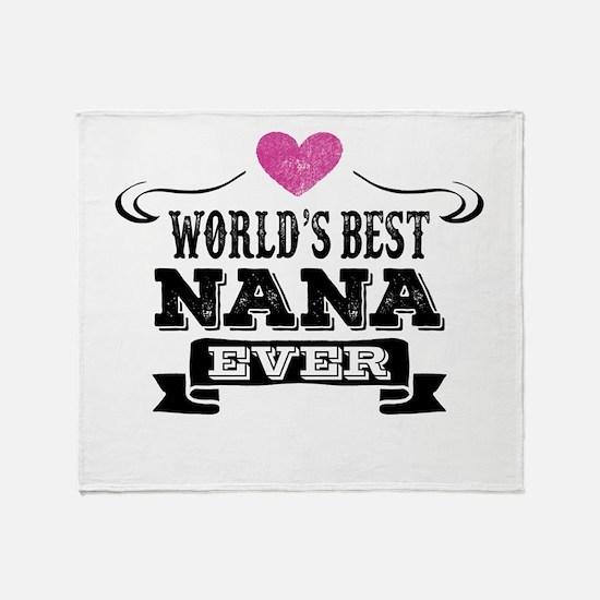 World's Best Nana Ever Throw Blanket
