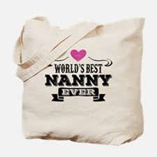 World's Best Nanny Ever Tote Bag