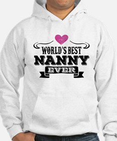 World's Best Nanny Ever Hoodie