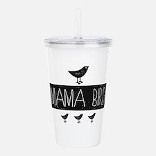 Mama Bird Acrylic Double-wall Tumbler