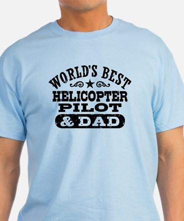 Helicopter Pilot and Dad T-Shirt