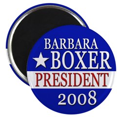 Barbara Boxer for President 2008 Magnet