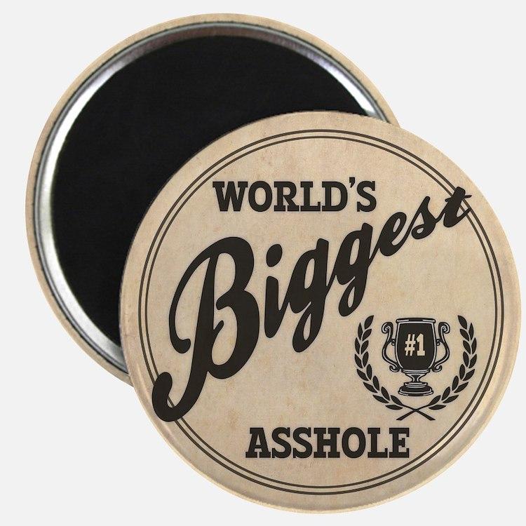 World's Biggest Asshole Magnet