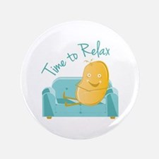 Time To Relax Button