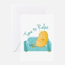 Time To Relax Greeting Cards
