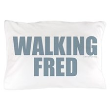 Walking Fred Pillow Case