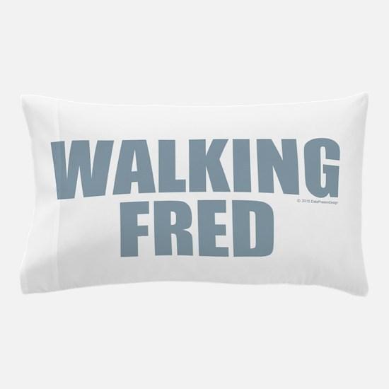 Walking Fred Pillow Case