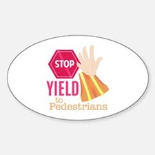 Yield To Pedestrians Decal