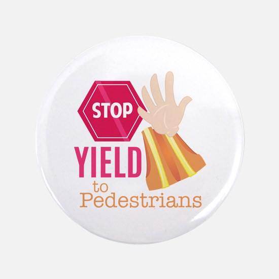 Yield To Pedestrians Button