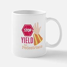 Yield To Pedestrians Mugs
