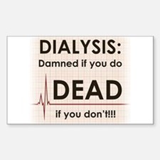 Dialysis-Damned Decal