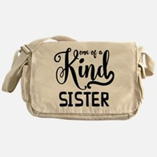 One Of A Kind Sister Messenger Bag